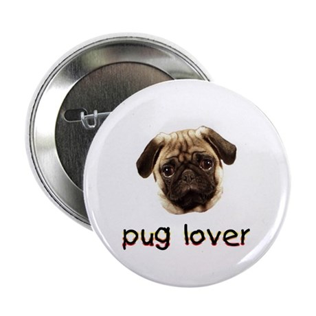 "Pug Lover 2.25"" Button"