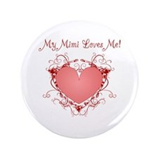 "My Mimi Loves Me Heart 3.5"" Button"