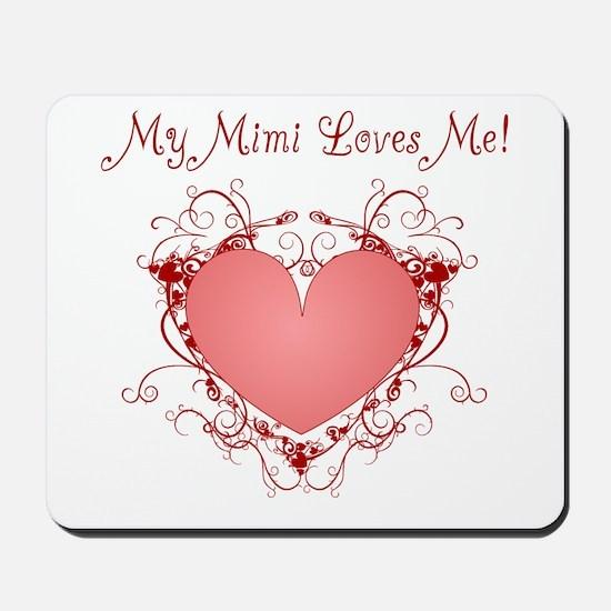 My Mimi Loves Me Heart Mousepad