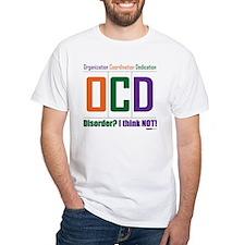 Celebrate OCD Shirt