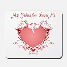 My Godmother Loves Me Heart Mousepad