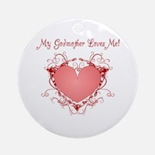 My Godmother Loves Me Heart Ornament (Round)