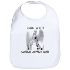 BORN WITH CAULIFLOWER EAR Bib