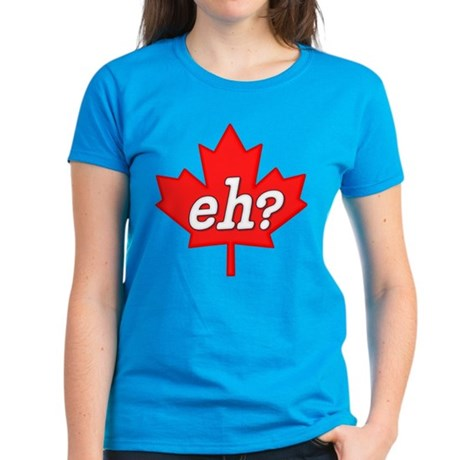 Canada Eh? Women's Dark T-Shirt