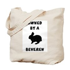 Owned by a Beveren Tote Bag