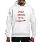 Don't Piratize Social Securit Hooded Sweatshirt