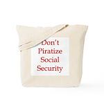 Don't Piratize Social Securit Tote Bag
