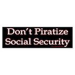 Don't Piratize Social Securit Bumper Sticker