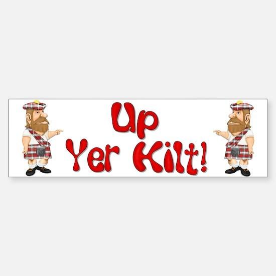 Scot Up Yer Kilt Bumper Bumper Bumper Sticker