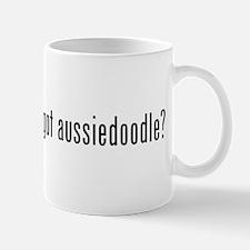 Got Aussiedoodle? Mugs