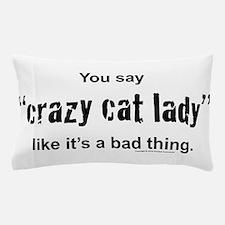 Cute Cat fanciers Pillow Case