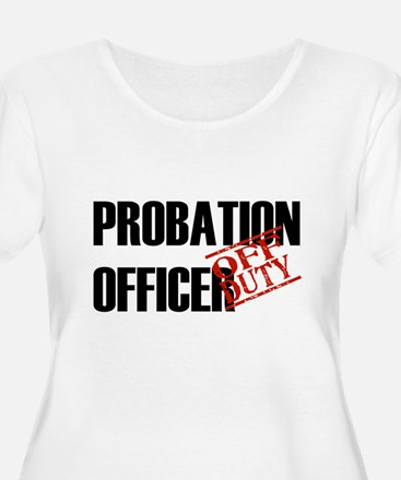 Off Duty Probation Officer T-Shirt