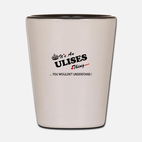 Cute Ulises Shot Glass