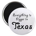 Bigger In Texas Magnet