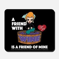 I Love Lucy: Wine Friend Mousepad