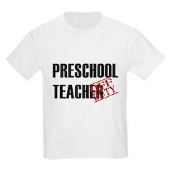Off Duty Preschool Teacher T-Shirt