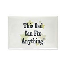 This Dad Can Fix Anything! Rectangle Magnet (10 pa