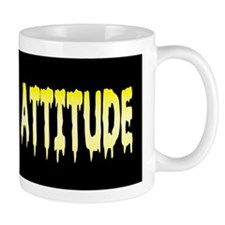 Piss Poor Attitude Mug