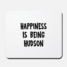Happiness is being Hudson Mousepad
