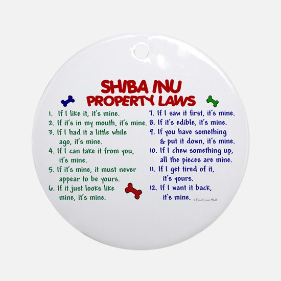 Shiba Inu Property Laws 2 Ornament (Round)