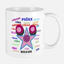 Relax and Release ! Mugs
