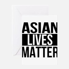 Asian Lives Matter Greeting Cards