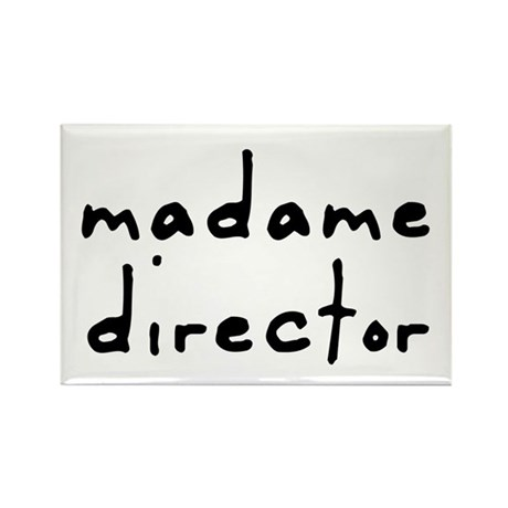 Madame Director Rectangle Magnet