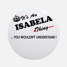 Unique Isabela Round Ornament