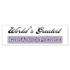 World's Greatest Grandpere Bumper Bumper Sticker