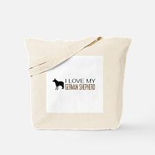 Dogs: I Love My German Shepherd Tote Bag