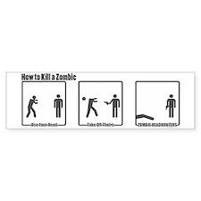 How to Kill a Zombie Bumper Bumper Sticker