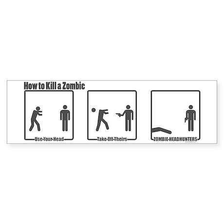 How to Kill a Zombie Bumper Sticker