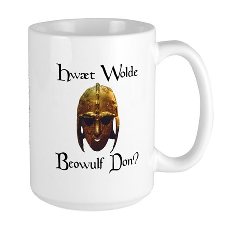 What Would Beowulf Do? Large Mug