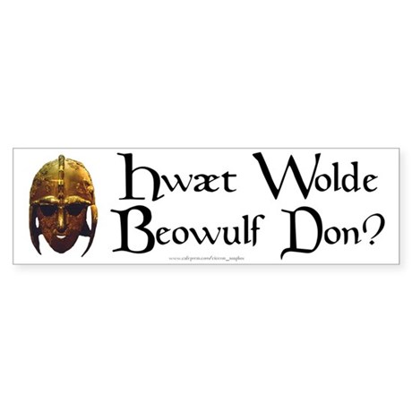 What Would Beowulf Do? Bumper Sticker