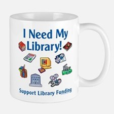 I Need My Library Mug