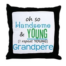 Handsome and Young Grandpere Throw Pillow