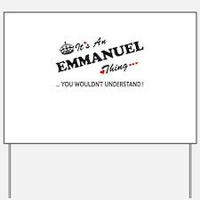 Cool Emmanuel Yard Sign