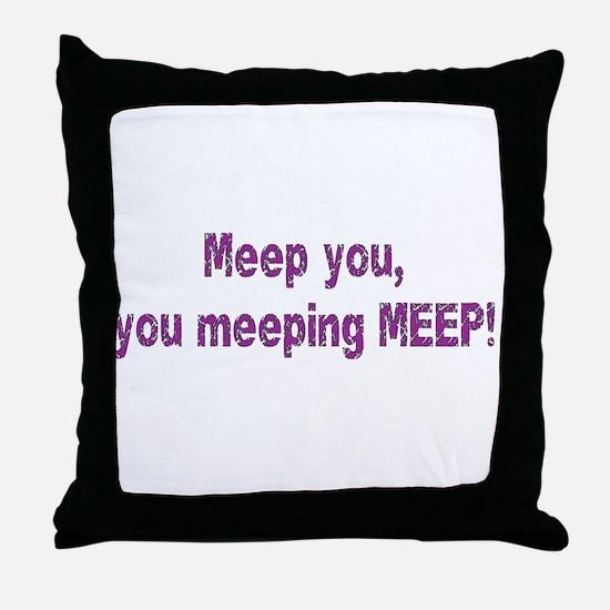 Meep you! Throw Pillow