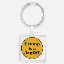 Trump is a jagoff Keychains