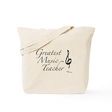 Greatest Music Teacher Tote Bag
