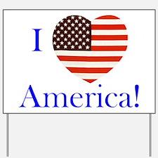 I Love America! Yard Sign