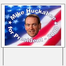 """""""Mike Huckabee"""" Yard Sign"""