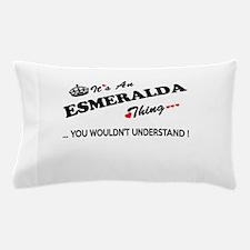 Cute Esmeralda Pillow Case
