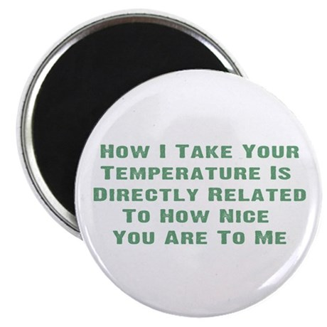 "Nurse Temperature Humor 2.25"" Magnet (10 pack)"