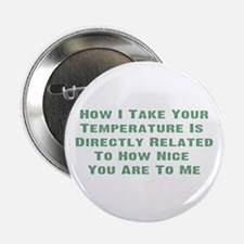 "Nurse Temperature Humor 2.25"" Button (100 pack)"