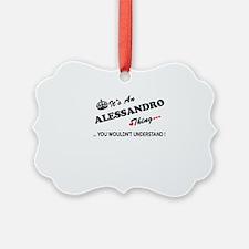 Cute Alessandro Ornament