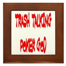 Trahs Talking Poker GOD Framed Tile