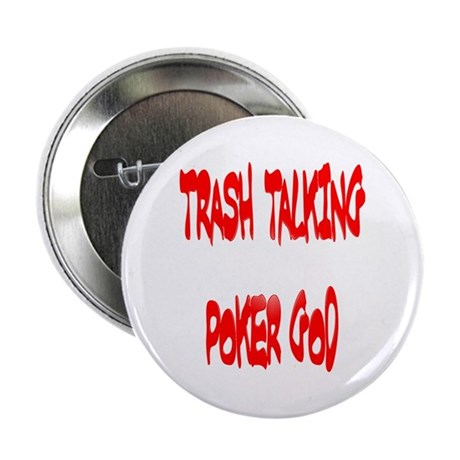 Trahs Talking Poker GOD Button