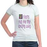 Priests Rub Me theWrong Way Jr. Ringer T-Shirt