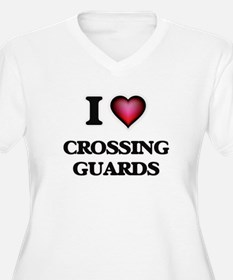 I love Crossing Guards Plus Size T-Shirt